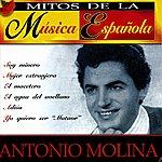 Antonio Molina Mitos De La Música Española : Antonio Molina