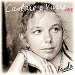 Pamela Cantare E Vivere (Live)