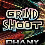 Dhany Grind Shoot