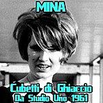 """Mina Cubetti Di Ghiaccio (Da """"Studio Uno"""" 1961)"""