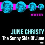 June Christy The Sunny Side Of June, Vol. 1
