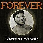 LaVerne Baker Forever Lavern Baker