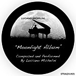 Luciano Michelini Moonlight Album Composed And Performed By Luciano Michelini