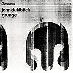 John Dahlbäck Grunge