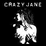 Crazy Jane Crazy Jane