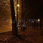 Austin Carry You Home