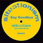 Situation Say Goodbye