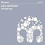 John Dahlbäck Winter/Pour Te