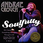 Andraé Crouch Soulfully