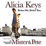Alicia Keys Better You, Better Me