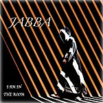 Jabba I Am In The Room - Ep