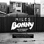 Miles Bonny Ain't No Sunshine (Beat By Dcplx)