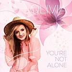 Olivia You're Not Alone Ep