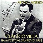"""Claudio Villa Addio, Addio (From """"Festival Di Sanremo 1962"""")"""