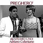 Adriano Celentano Pregherò (Da Studio Uno)