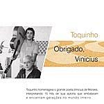 Toquinho Obrigado, Vinicius