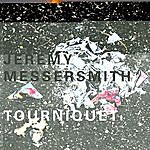 Jeremy Messersmith Tourniquet