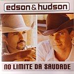 Edson & Hudson No Limite Da Saudade