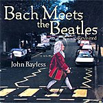 Bach Meets The Beatles (Revisited)
