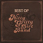 Nitty Gritty Dirt Band Best Of
