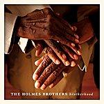 The Holmes Brothers Brotherhood