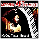 McCoy Tyner Modern Art Of Music: Mccoy Tyner - Best Of