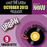 Off The Record Oct 2013 Urban Smash Hits