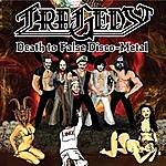 Tragedy Death To False Disco Metal