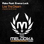 Rake Live The Dream (Feat. Emma Lock)