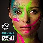 Miss Nine Speed Of Light [Remixes] (Feat. Melanie Lynx)
