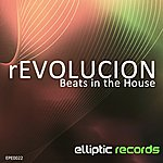 Revolucion Beats In The House