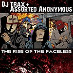 DJ Trax The Rise Of The Faceless