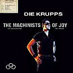 Die Krupps The Machinists Of Joy