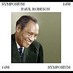Paul Robeson Paul Robeson: Symposium