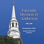 Joseph Flummerfelt Westminster Choir: Favorite Hymns And Anthems