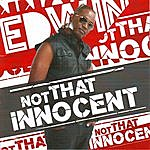 Edwin Yearwood Not That Innocent
