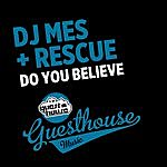 DJ Mes Do You Believe