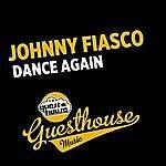 Johnny Fiasco Dance Again