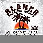 Blanco Gangsta's Paradise (Mai Tai Musik) - Ep