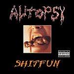 Autopsy Shitfun