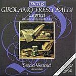 Sergio Vartolo Frescobaldi: Capricci, Libro 1