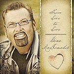 Gene McDonald From Love To Love