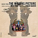 Marc Marder The Missing Picture (Rithy Panh's Original Motion Picture Soundtrack)