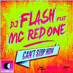 DJ Flash Can't Stop Now (Feat. Mc Redone)