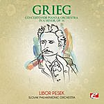 Slovak Philharmonic Orchestra Grieg: Concerto For Piano And Orchestra In A Minor, Op. 16 (Digitally Remastered)