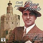 Pepe Pinto Cante Grande De Pepe Pinto