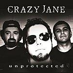 Crazy Jane Unprotected