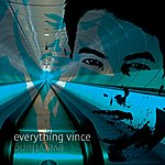 Vince Everything