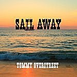 Tommy Overstreet Sail Away