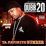 Dubb 20 Ya Favorite Number (The Jacka Presents)